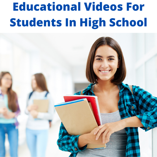 Educational Videos For Students In High School